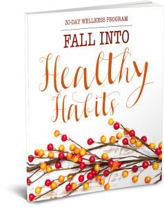 Fall into Healthy Habits