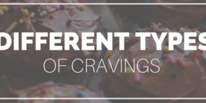 Food Cravings: What do they mean?